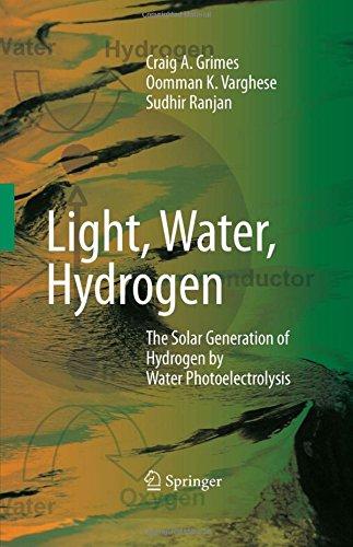 Light, Water, Hydrogen: The Solar Generation of Hydrogen by Water Photoelectrolysis