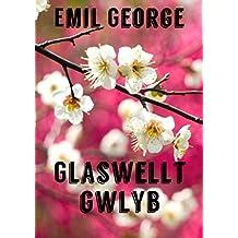 Glaswellt gwlyb (Welsh Edition)