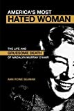 img - for America's Most Hated Woman: The Life and Gruesome Death of Madalyn Murray O'Hair by Seaman, Ann Rowe (2005) Paperback book / textbook / text book