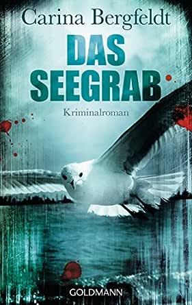 Amazon Com Das Seegrab Kriminalroman German Edition Ebook Bergfeldt Carina Lendt Dagmar Kindle Store