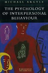 The Psychology of Interpersonal Behaviour (Penguin Psychology)