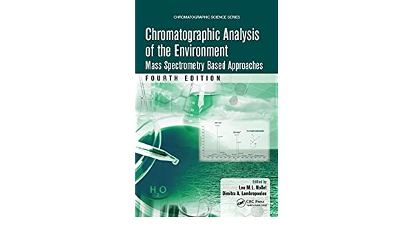 Amazon chromatographic analysis of the environment mass amazon chromatographic analysis of the environment mass spectrometry based approaches fourth edition chromatographic science series ebook leo ml fandeluxe Image collections