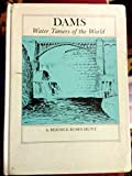 img - for Dams: Water tamers of the world (A Finding-out book) book / textbook / text book