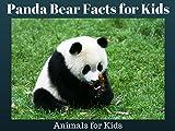 Panda Bear Facts for Kids