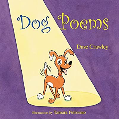 Amazon com: Dog Poems (9781590784549): Dave Crawley, Tamara