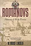 The Romanovs: Autocrats of All the Russias