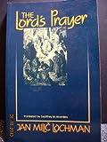 The Lord's Prayer, Jan M. Lochman, 0802804403