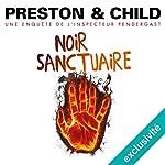 Noir sanctuaire (Pendergast 16) | Douglas Preston,Lincoln Child