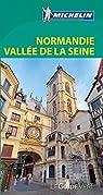 Guide Vert Normandie, Vallée de la Seine Michelin par Michelin