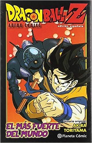 Dragon Ball Z Anime Comic El hombre más fuerte del mundo Manga ...