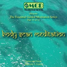 Body Scan Meditation (10 of 12) by The Essential Guided Meditation Series (2000-07-31)