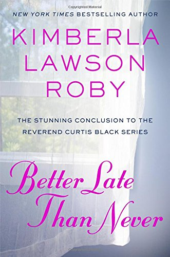 Books : Better Late Than Never (Reverend Curtis Black)