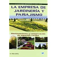 La empresa de jardinería y paisajismo