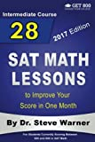 img - for 28 SAT Math Lessons to Improve Your Score in One Month - Intermediate Course: For Students Currently Scoring Between 500 and 600 in SAT Math book / textbook / text book