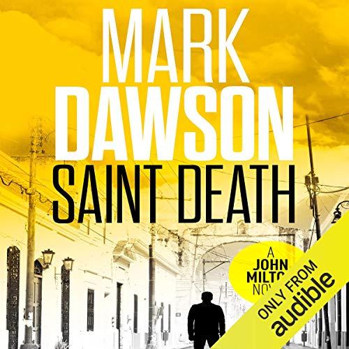 Saint Death: John Milton, Book 2