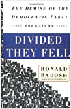 Divided They Fell, Ronald Radosh, 0684863626
