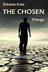 The Chosen: Historical Fiction, The Full Trilogy, Three Volumes in One Paperback