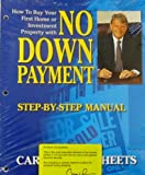 How to Buy Your First Home or Investment Property with No Down Payment: Step-by-Step Manual