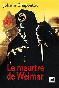 Le meurtre de Weimar par Johann Chapoutot