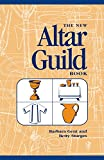 New Altar Guild Book (Revised)