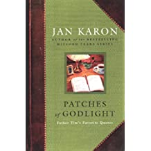 Patches of Godlight: Father Tim's Favorite Quotes (Mitford Years)