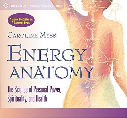 Energy Anatomy: Caroline Myss: 0600835053327: Amazon.com: Books