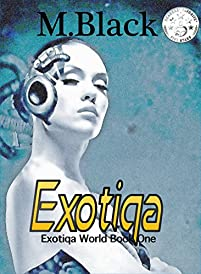 Exotiqa by M Black ebook deal