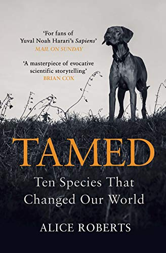 Tamed: Ten Species that Changed our World]()