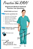 Practice the Rma! Registered Medical Assistant Practice Test Questions, Complete Test Preparation Inc., 192735885X