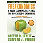 Freakonomics: Revised Edition | Steven D. Levitt,Stephen J. Dubner