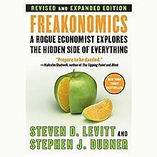 Freakonomics: Revised Edition Audiobook by Steven D. Levitt, Stephen J. Dubner Narrated by Stephen J. Dubner