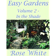 Easy Gardens Volume 2 - In the Shade