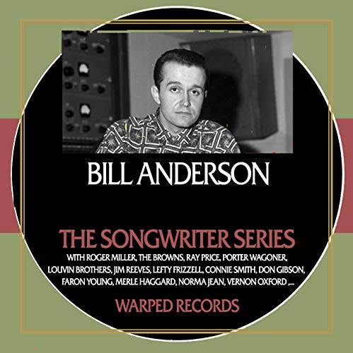 The Songwriter Series - Bill Anderson