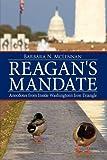 Reagan's Mandate, Barbara N. McLennan, 1438902840