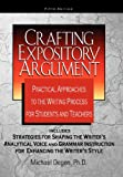 Crafting Expository Argument, Michael E. Degen, 0985384905
