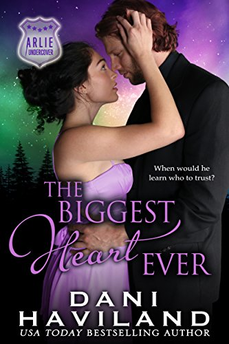 The Biggest Heart Ever (Arlie Undercover Book 2)
