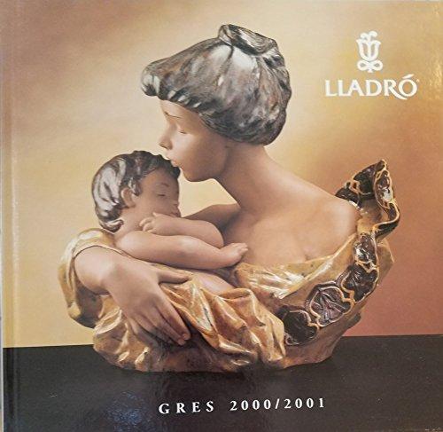 LLadro Gres 2000 / 2001