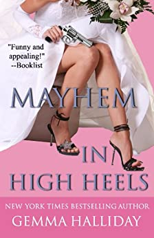 Mayhem in High Heels (High Heels Mysteries Book 5) by [Halliday, Gemma]