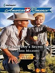 The Cowboy's Secret Son (The Teagues of Texas Book 1)