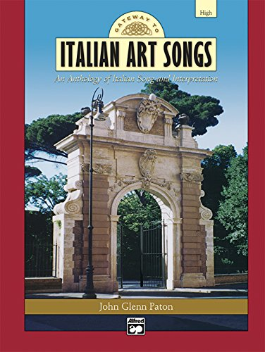 Gateway to Italian Songs and Arias: High Voice, 2 CDs (Gateway Series) (Italian Edition)