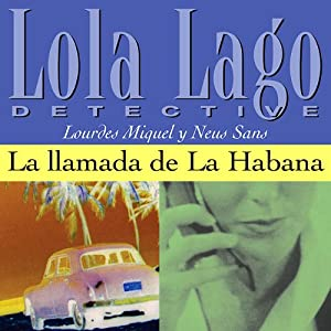 La llamada de La Habana [The Call of Havana] Hörbuch