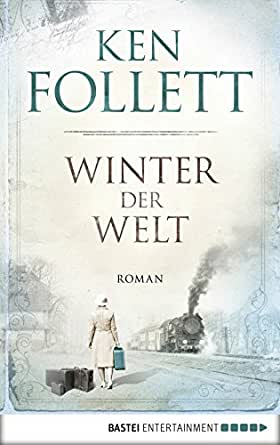 Winter der Welt (Jahrhundert-Trilogie, Band 2) eBook: Follett, Ken ...
