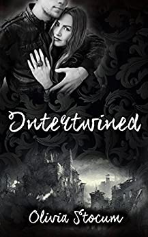 Intertwined: The Tangled Moon Saga Book Two by [Stocum, Olivia]