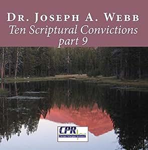 Ten Scriptural Convictions part 9