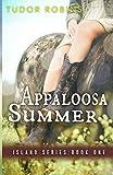 Appaloosa Summer (Island Series) (Volume 1)