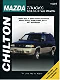 Mazda Trucks, 1994-1998, Chilton Automotive Editorial Staff, 0801990971