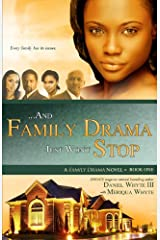 ...And Family Drama Just Won't Stop Kindle Edition