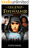 Drawing Bloodlines (The Legend of the Firewalker Book 2)