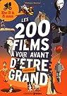 Les 200 films à voir avant d'être presque grand par Besnier