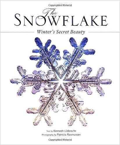 Amazon com: The Snowflake (0091981063085): Kenneth Libbrecht